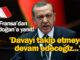 Fransa, Erdoğan, yanıt, siz kimsiniz?, takip etmeye devam edeceğiz, Can Dündar, Erdem Gül, MİT TIR'ları, dava, konsoloslar